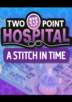 Купить Two Point Hospital - A Stitch in Time